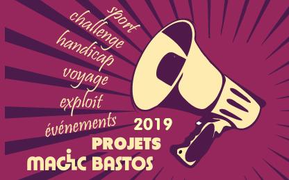 Projets événements Magic Bastos 2019